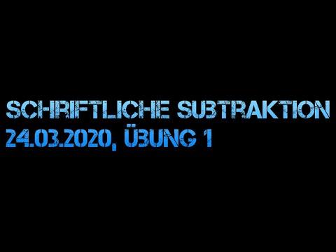 Mathematik Übung 24 03 2020 Schriftliche Subtraktion Teil 1
