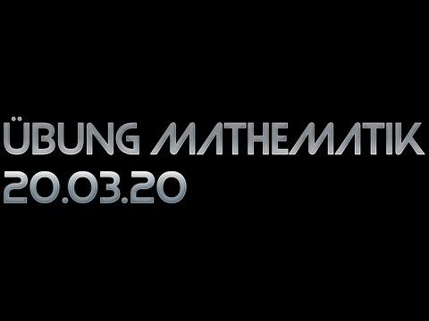 Übung Mathematik 20.03.20