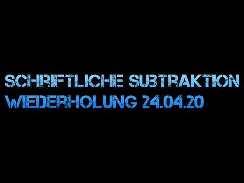 Schriftliche Subtraktion 24 04 20