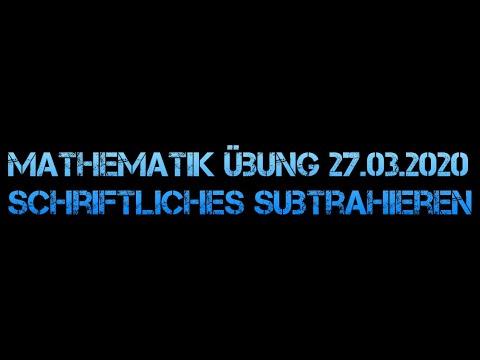 Mathematik - Schriftliche Subtraktion Übung 27.03.2020