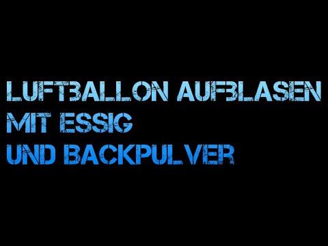 Experiment - Luftballon aufblasen mit Essig und Backpulver