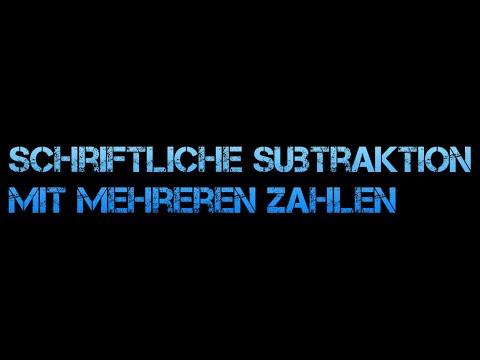 Schriftliche Subtraktion mit mehreren Zahlen
